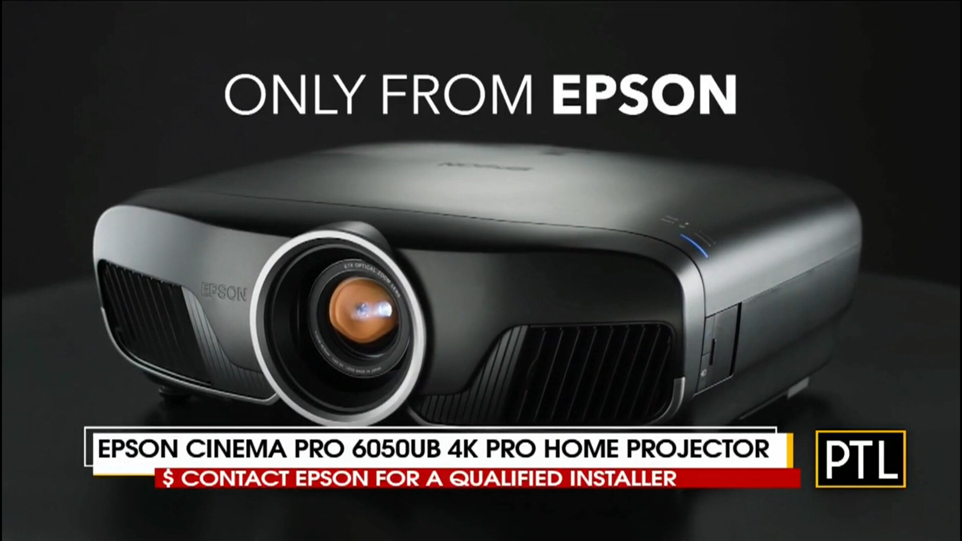 EPSON CINEMA PRO 6050UB 4K PRO HOME PROJECTOR - Contact EPSON for a Qualified A-V InstallerShop Now