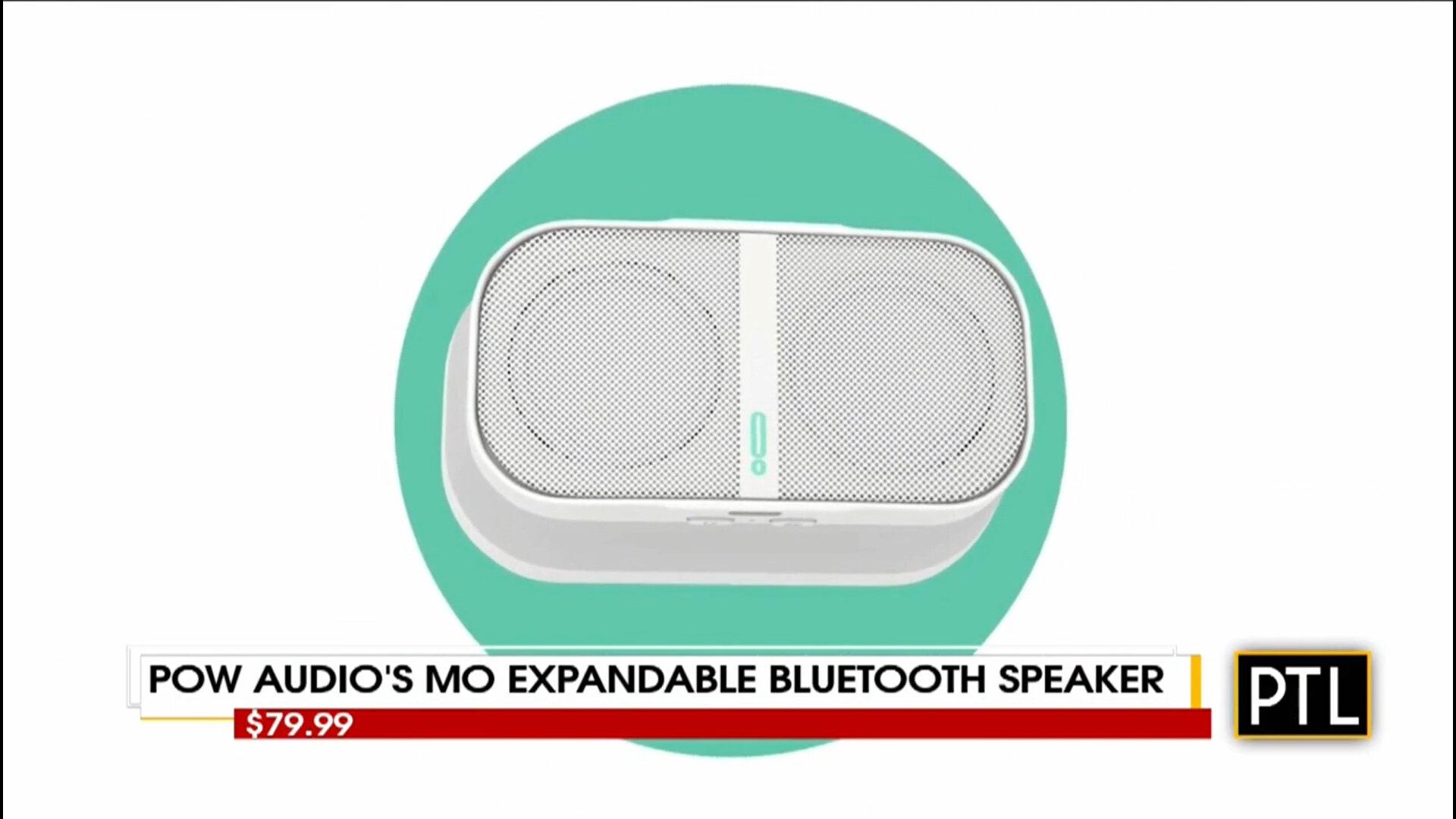 POW AUDIO'S MO EXPANDABLE BLUETOOTH SPEAKER - $79.99Shop Now