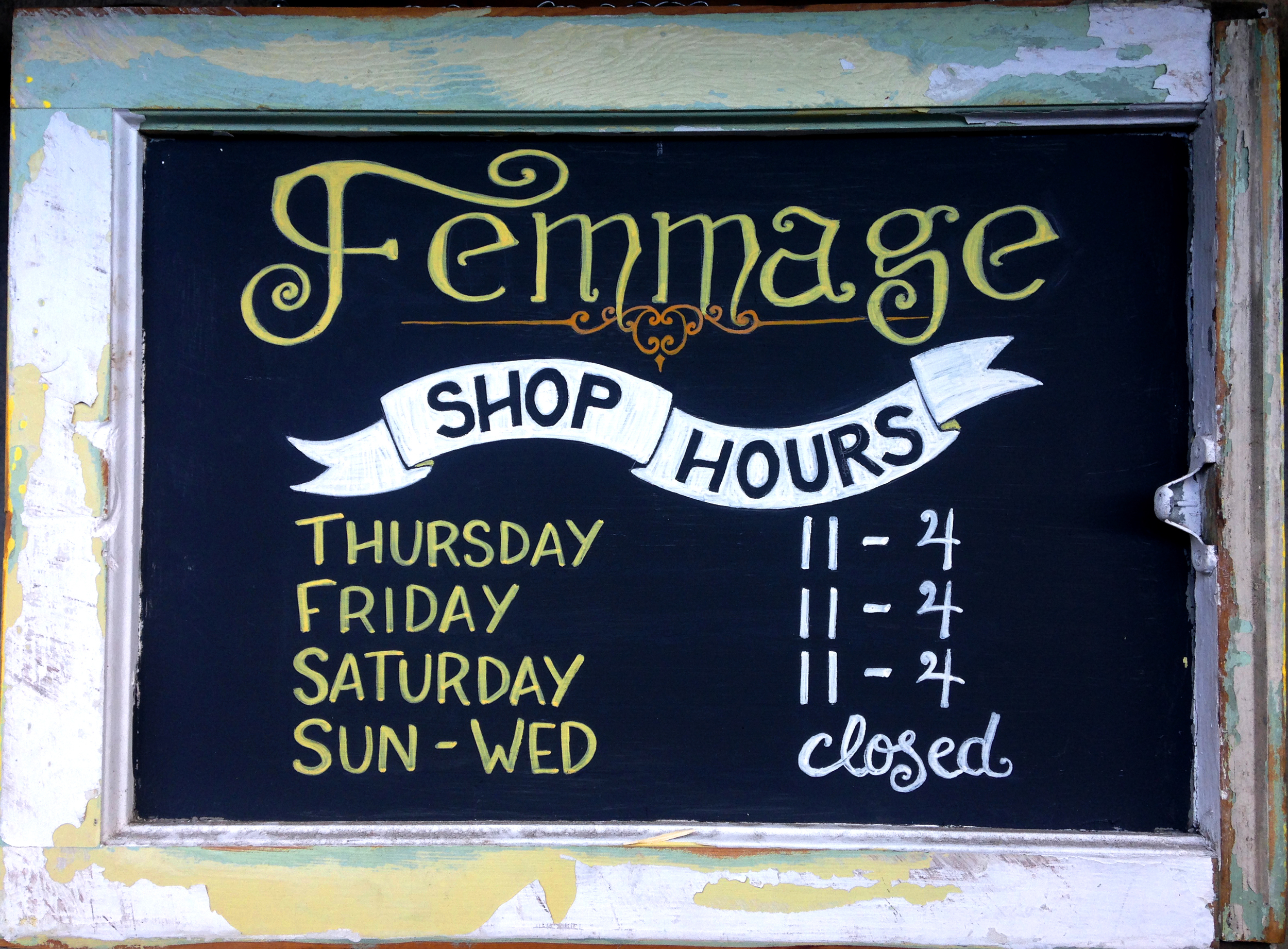 femmage store hours sign.JPG