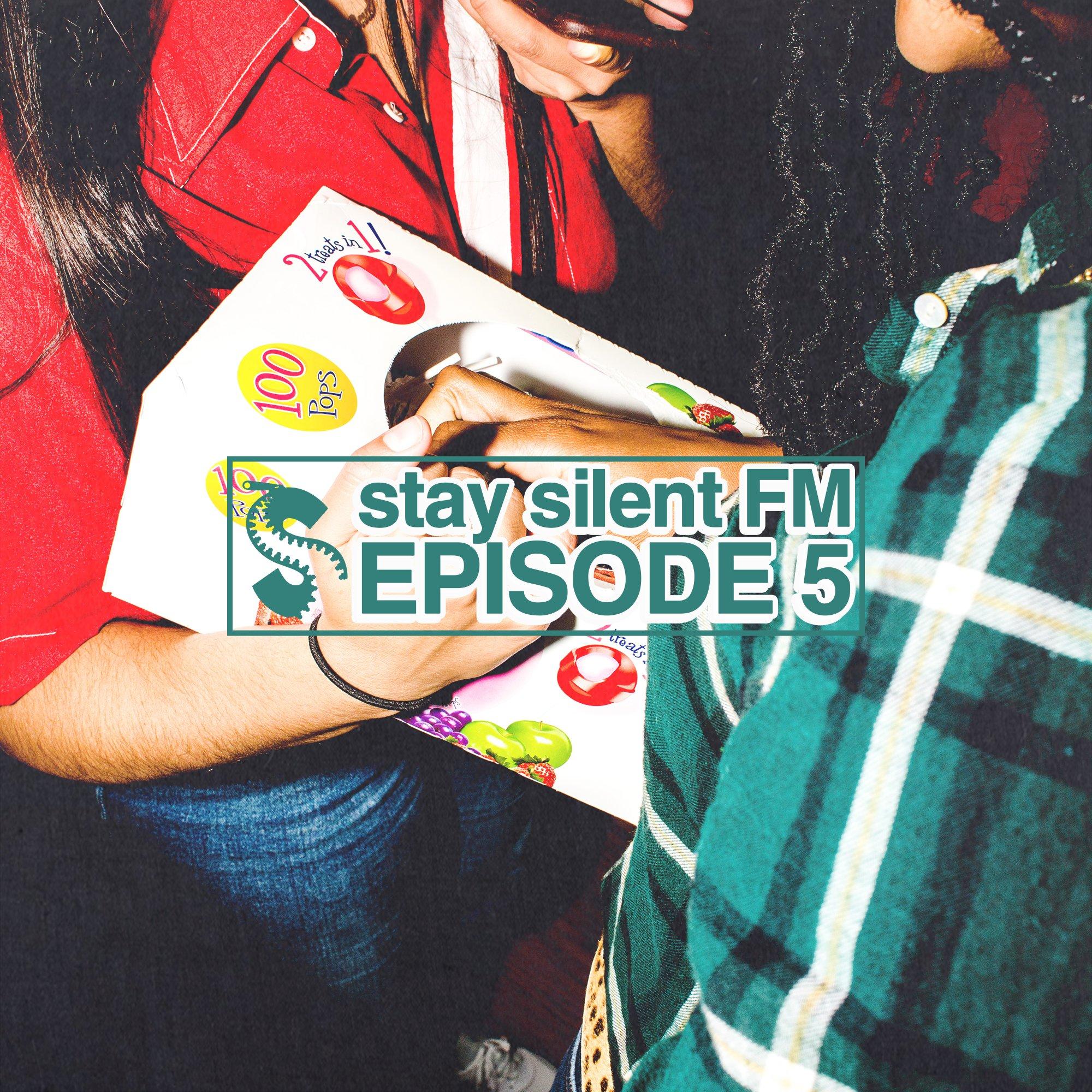 rsz_stay_silent_fm_episode_5.jpg