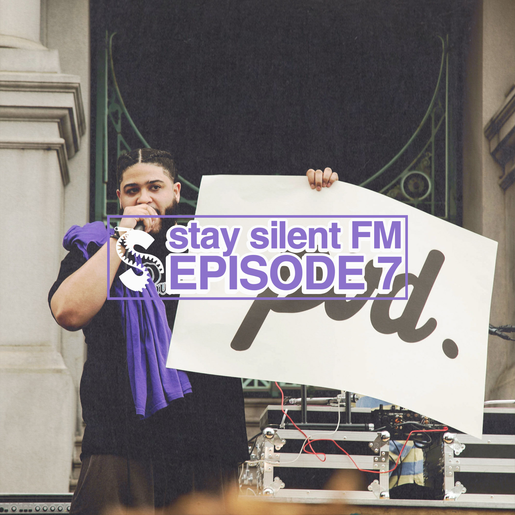stay silent FM episode 7.jpg
