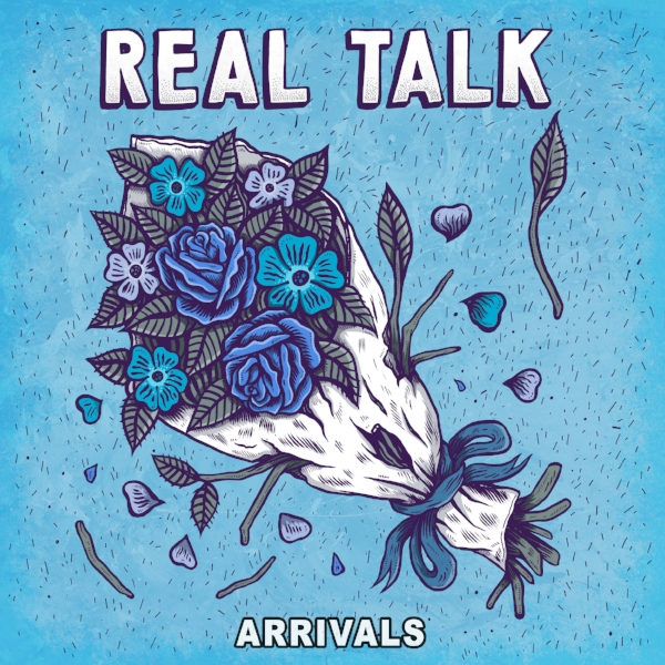 REAL TALK_Arrivals.jpg