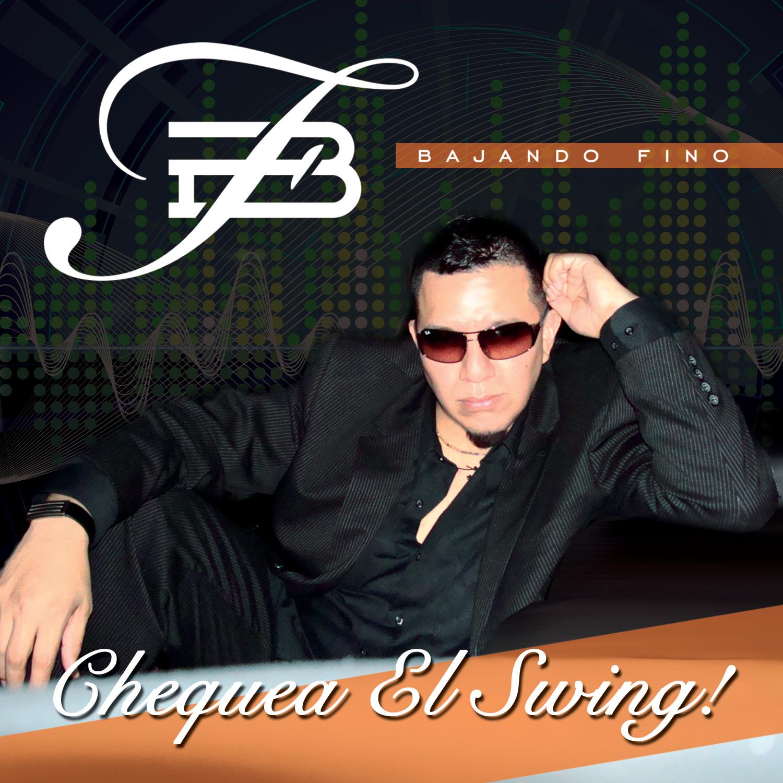 Chequea El Swing! - 15 CancionesEscucha y ComparteComprala Ahora!