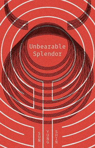 UnbearableSplendor.jpg