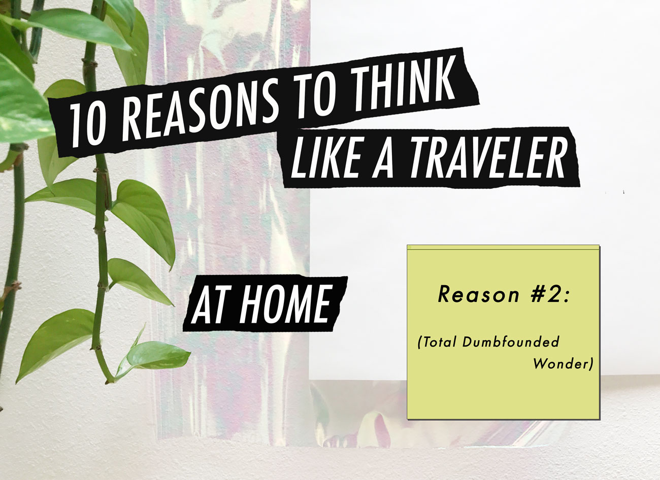 10Reasons_Reason2_Local(Tourist)