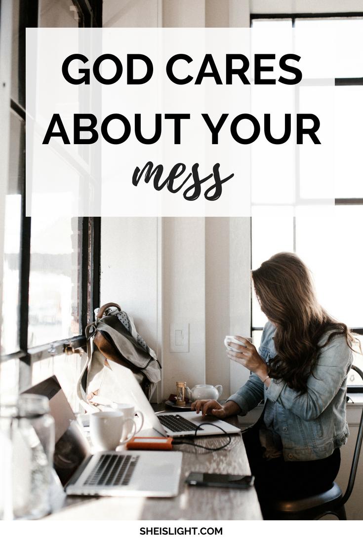God cares abotu your mess.png