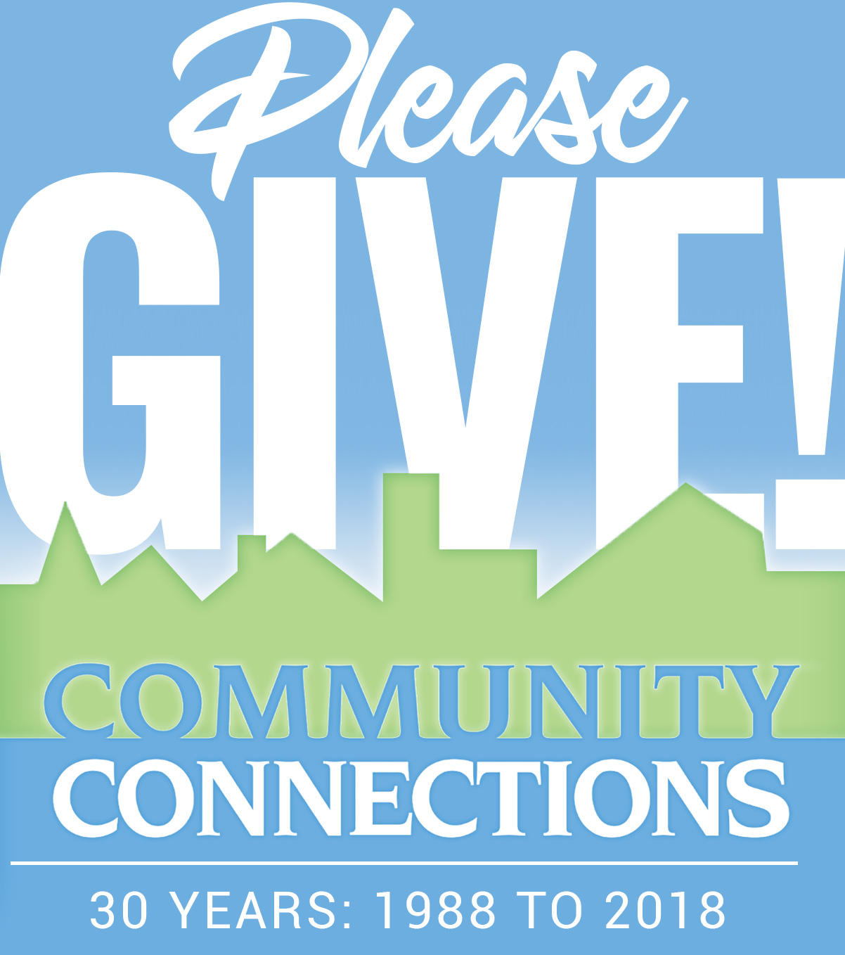 Help us celebrate 30 years of service with a gift to Community Connections! Your gift is tax-deductible and will help fund our mission and programs.