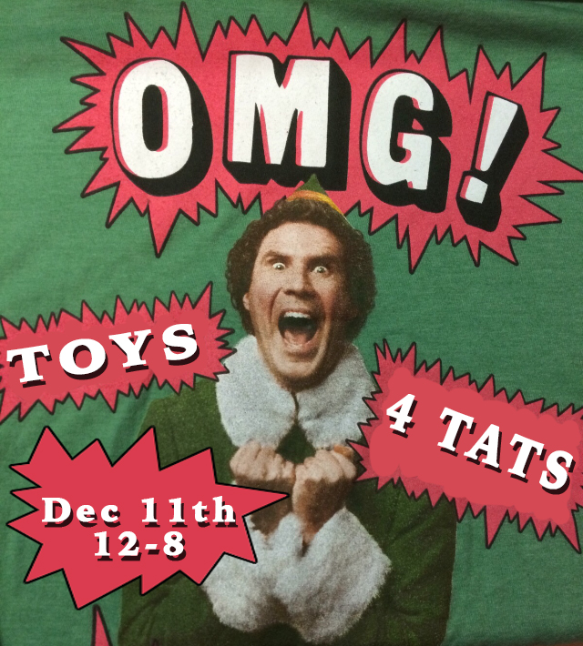 It's that time of year again!  Once again we are hosting TOYS 4 TATS - a toy drive donating toys to Kianga Women's Shelter in Crown Heights.  11th December from 12-8pm - First come, first served.  Bring a NEW toy worth $40+ and a receipt, and choose a design from a bunch of awesome flash sheets that we will have available.  Happy Festivus!