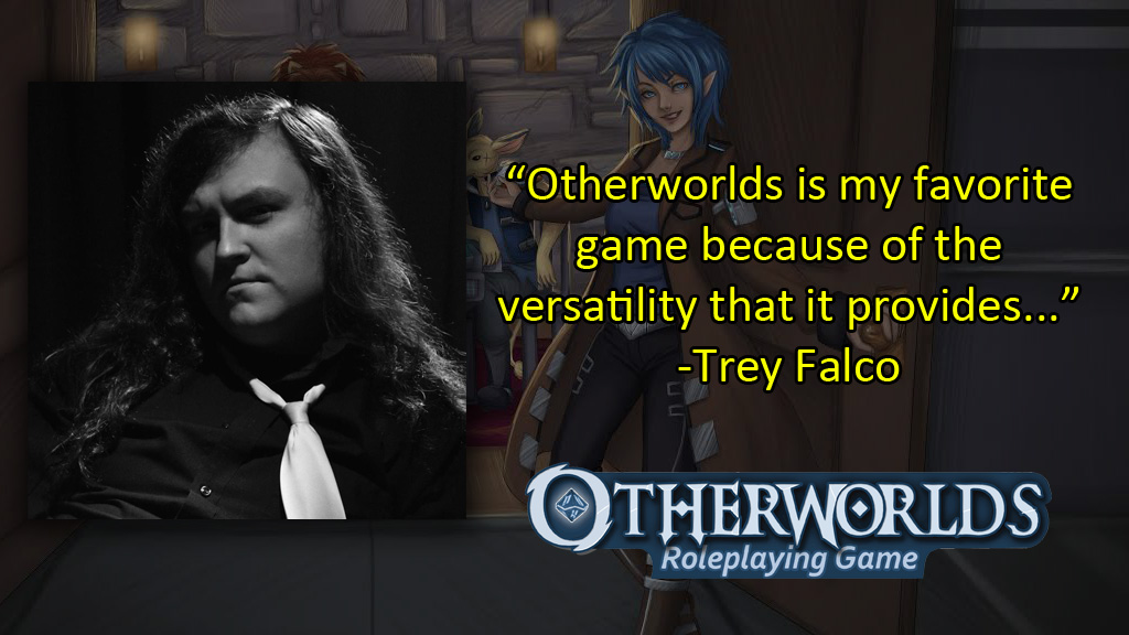 Otherworlds Tabletop RPG Quote - Trey Falco