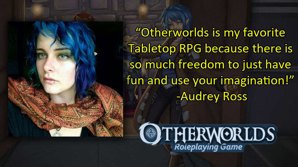 Audrey Ross Otherworlds Roleplaying Game RPG
