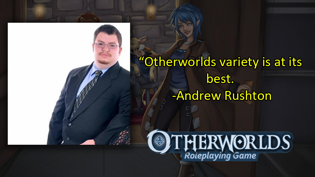 Otherworlds Tabletop Roleplaying Game RPG Andrew Rushton