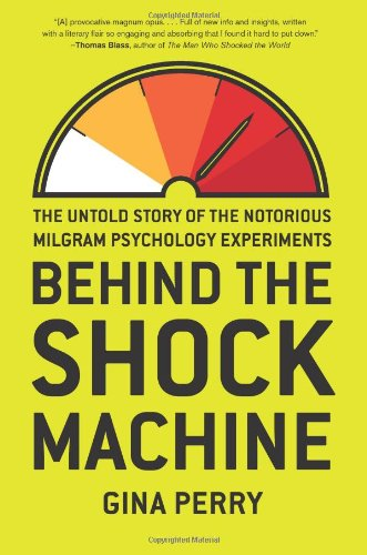Gina Perry. Behind the Shock Machine. Ideas Books