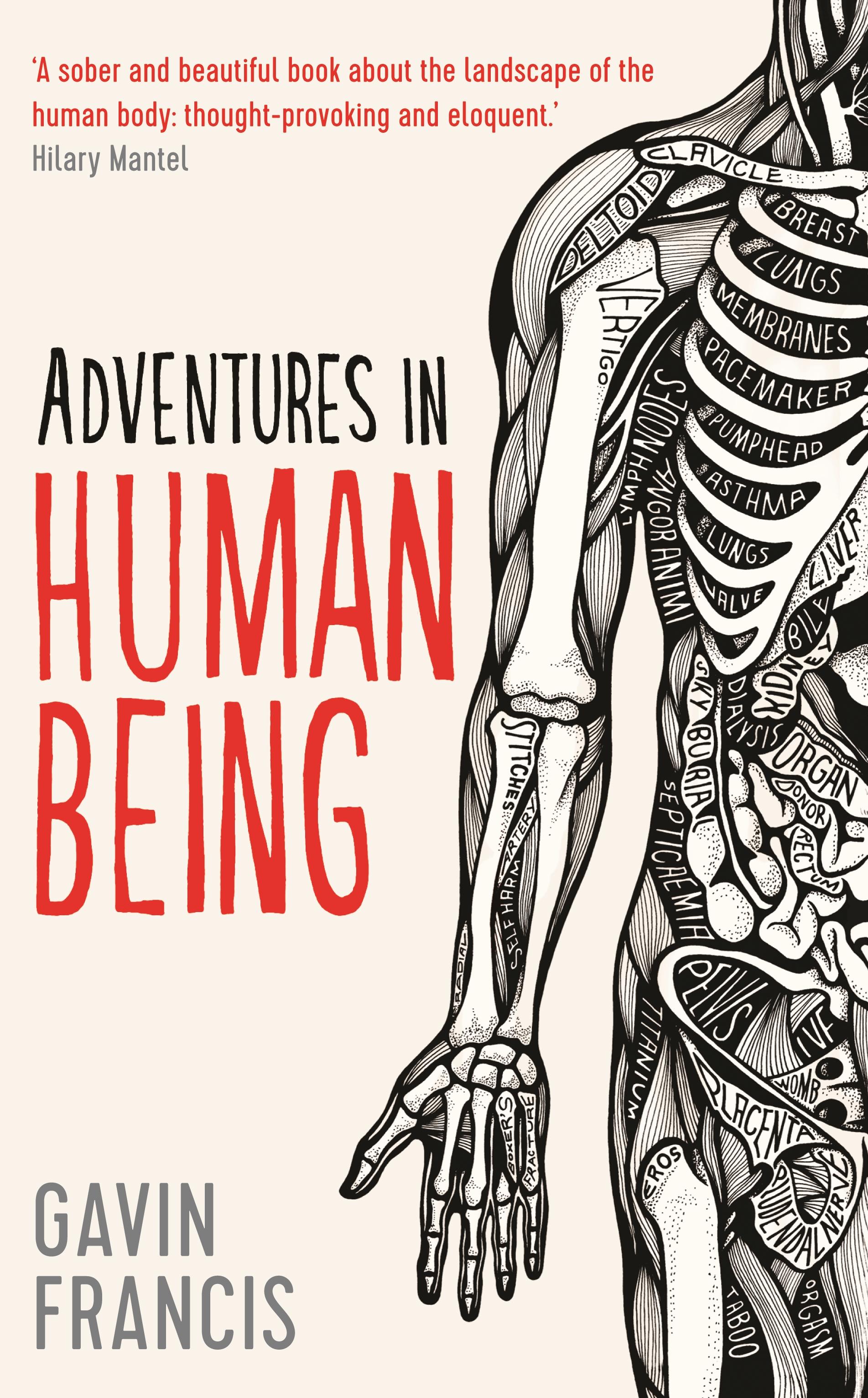 Gavin Francis Adventures in Human Being