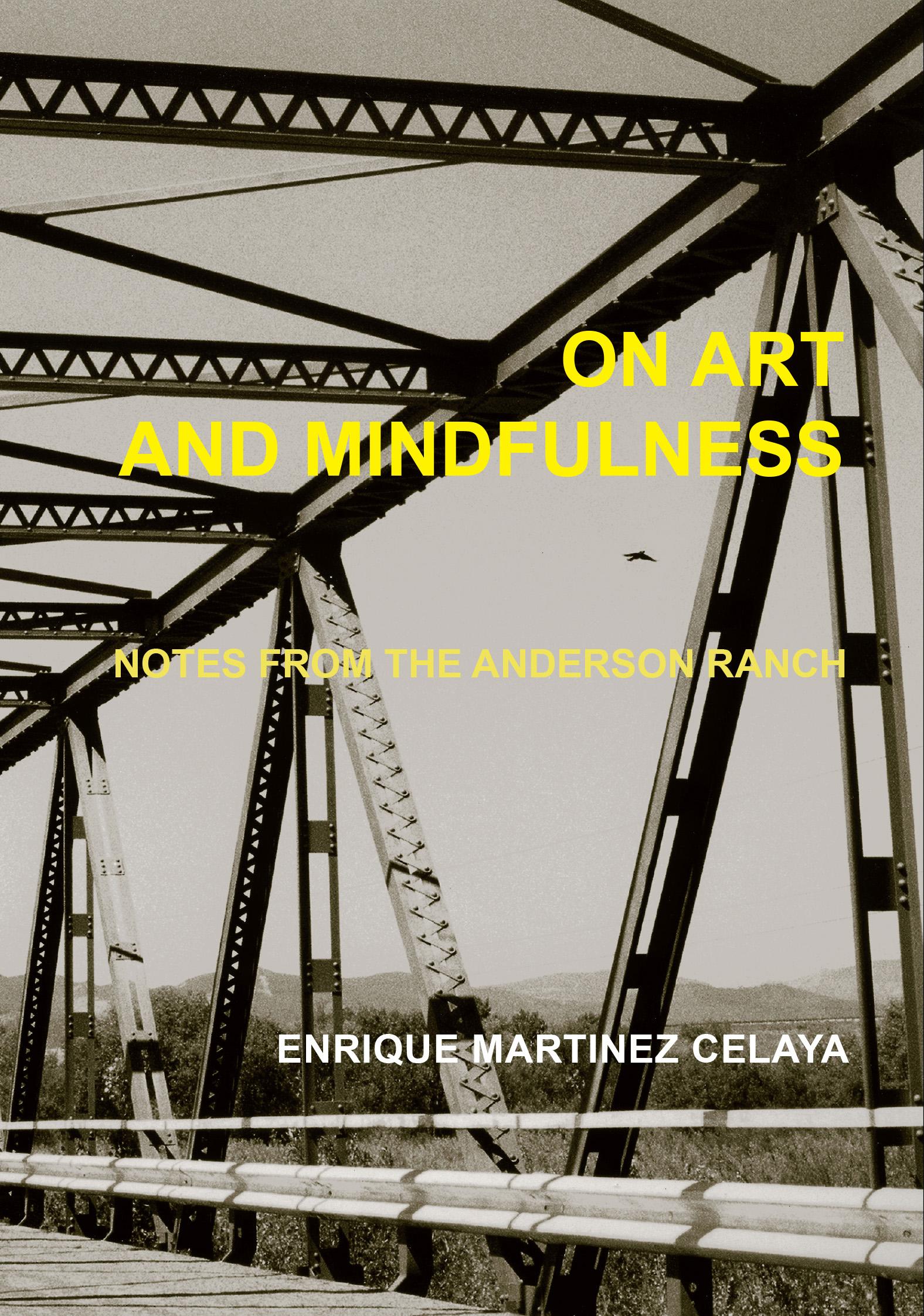 Enrique Martinez Celaya On Art and Mindfulness
