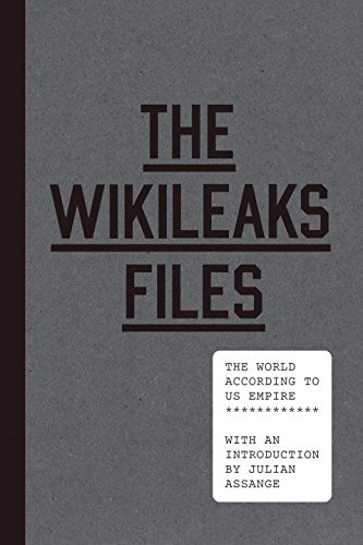 Julian Assange: The Wilileaks Files, The world according to US empire
