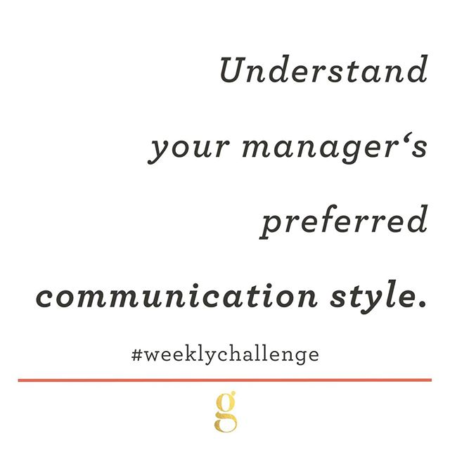 Our managing up #WeeklyChallenge this week is for you to take purposeful time to understand your manager's preferred communication style. Do they prefer broad overviews or specific facts and figures? Email, phone, in person, all? Do they prefer a written summary via email first, followed up by a meeting to discuss? The best way to learn this information is simply by asking, and it's never too late to do so. Understanding their communication preferences, especially if they are different from your own, can be hugely impactful in creating a positive relationship with your manager.