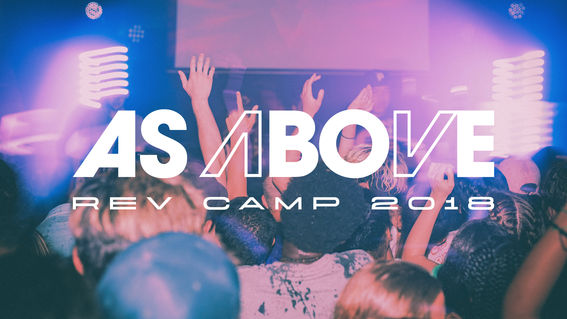 Rev Camp 2018 As Above Generic Slides3.jpg