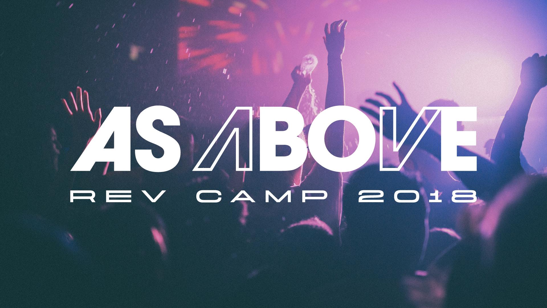 Rev Camp 2018 As Above Generic Slides6.jpg