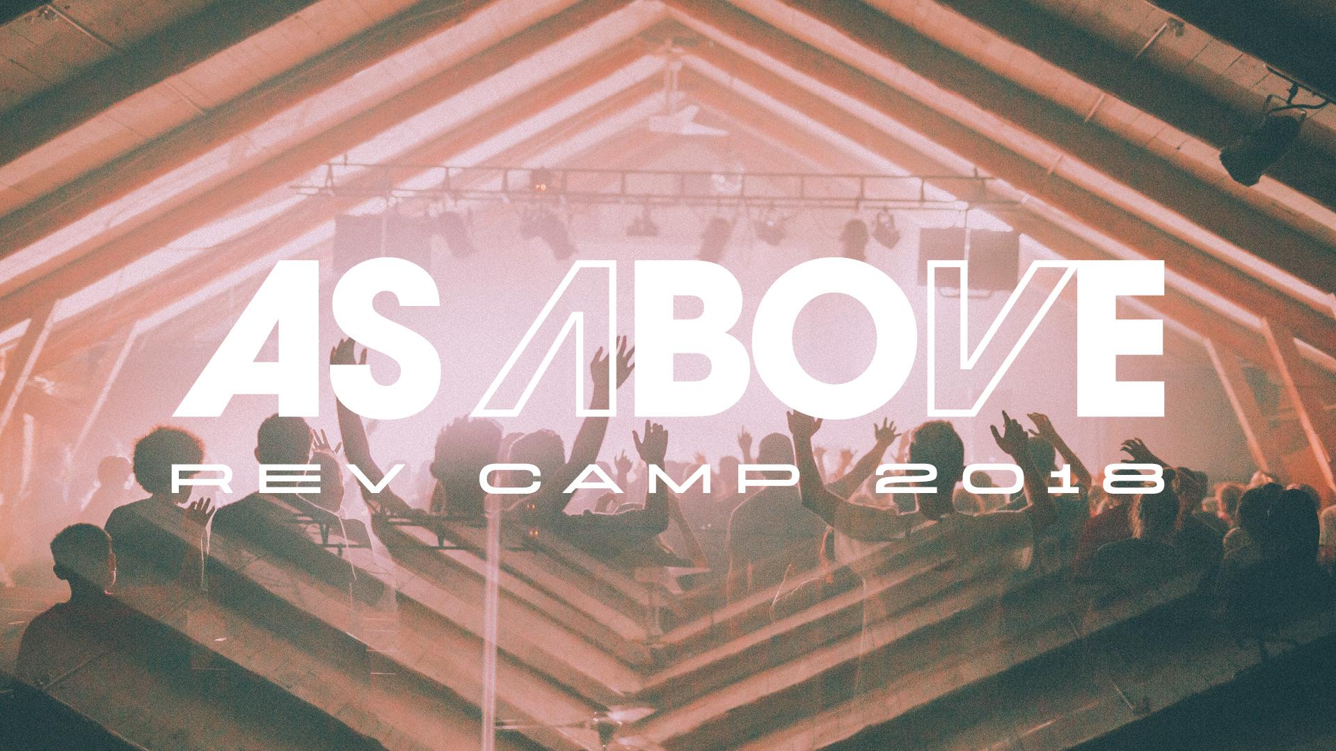 Rev Camp 2018 As Above Generic Slides5.jpg