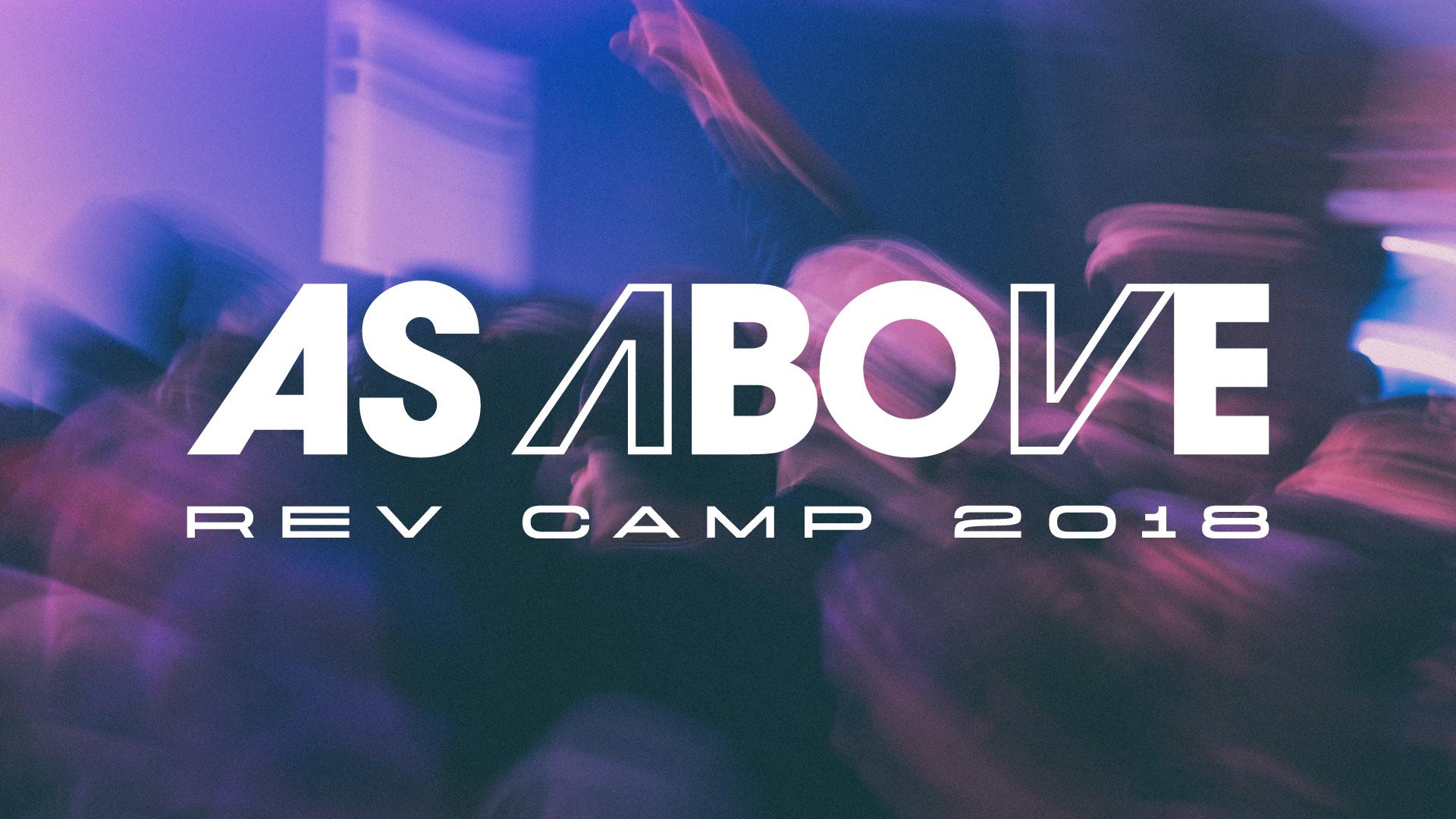 Rev Camp 2018 As Above Generic Slides7.jpg