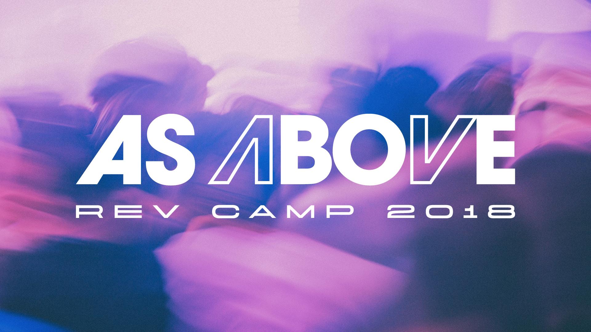 Rev Camp 2018 As Above Generic Slides8.jpg