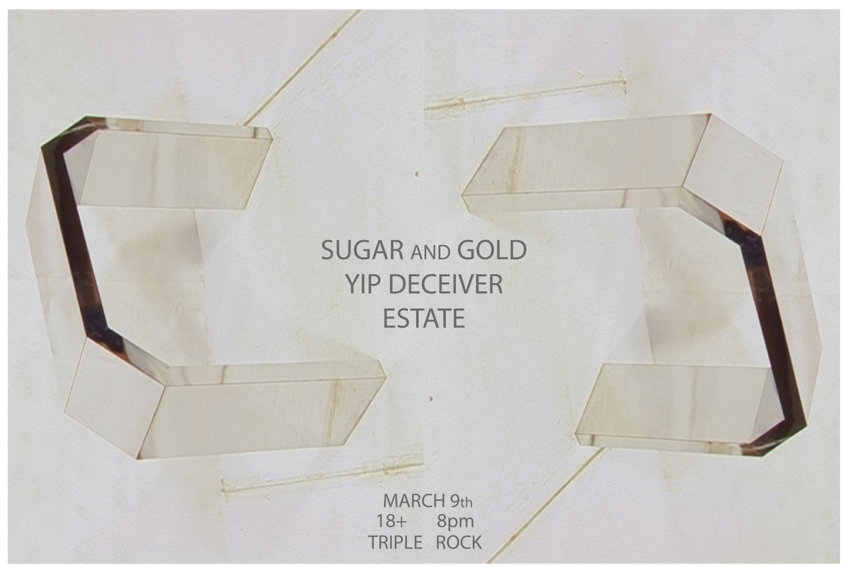 estate, sugar and gold, yip deciever.jpg