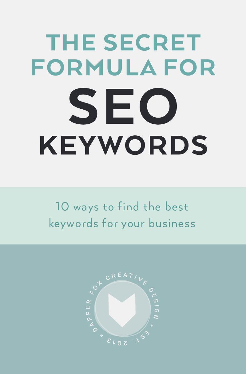 Secret Formula for SEO Keywords - How to find the best keywords for your business