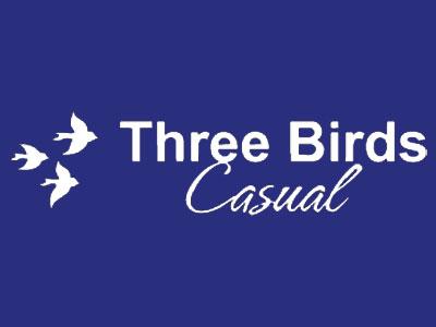 Experience Three Birds Quality. -