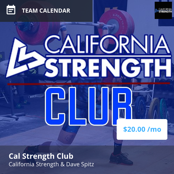 CALIFORNIA STRENGTH club IS AN ONLINE STRENGTH PROGRAM DESIGNED FOR THOSE WHO TRAIN FOR AND COMPETE IN THE SPORT OF OLYMPIC WEIGHTLIFTING, SNATCH AND CLEAN & JERK.