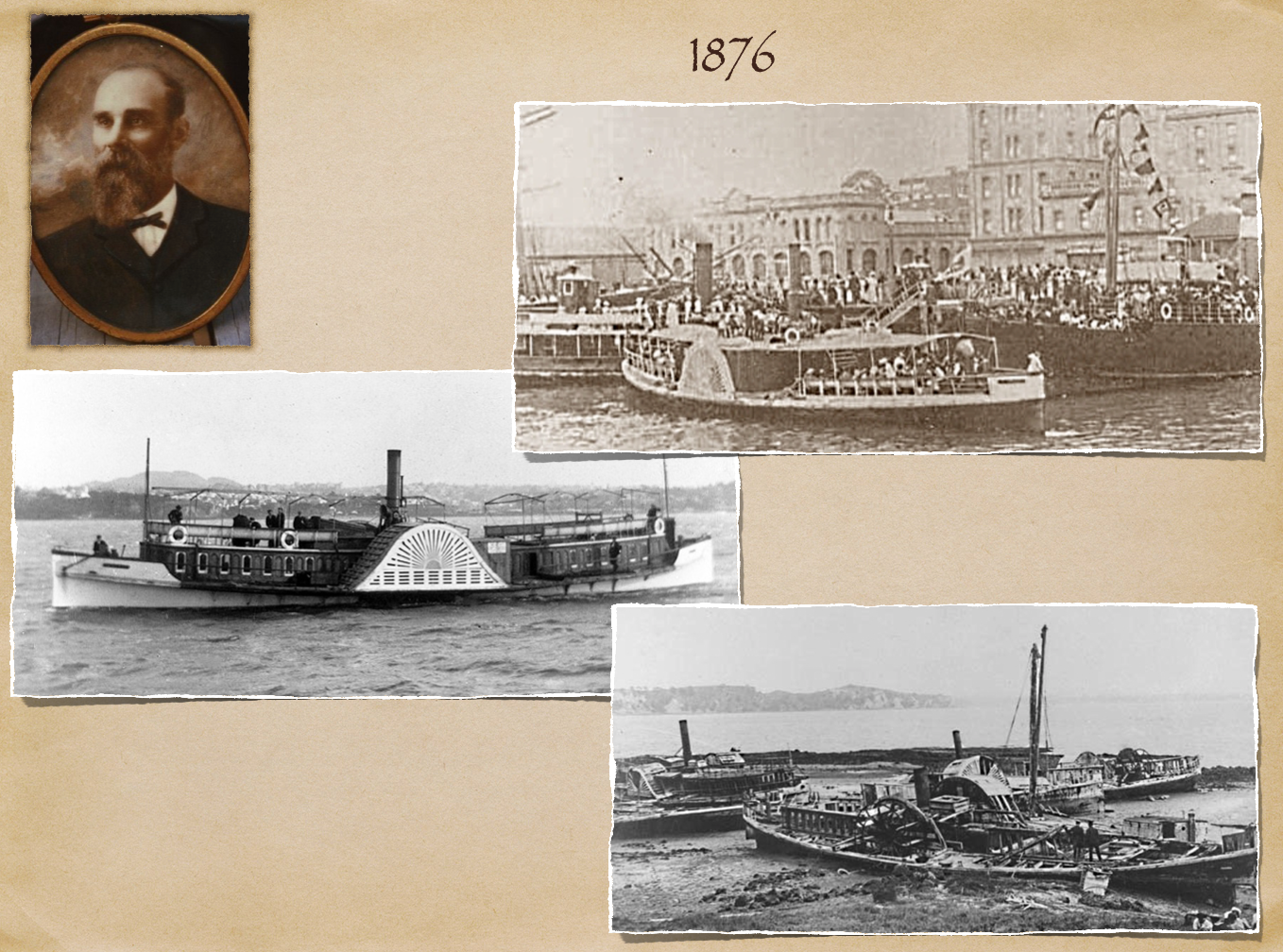 These images represent the style of the paddle steamers of the time and are of such vessels in Auckland. The bottom right image shows these vessels which when ending their commercial lives were apparently dragged onto the beaches of Brown's Island and left to rot. Once of these ferries is the Tainui.