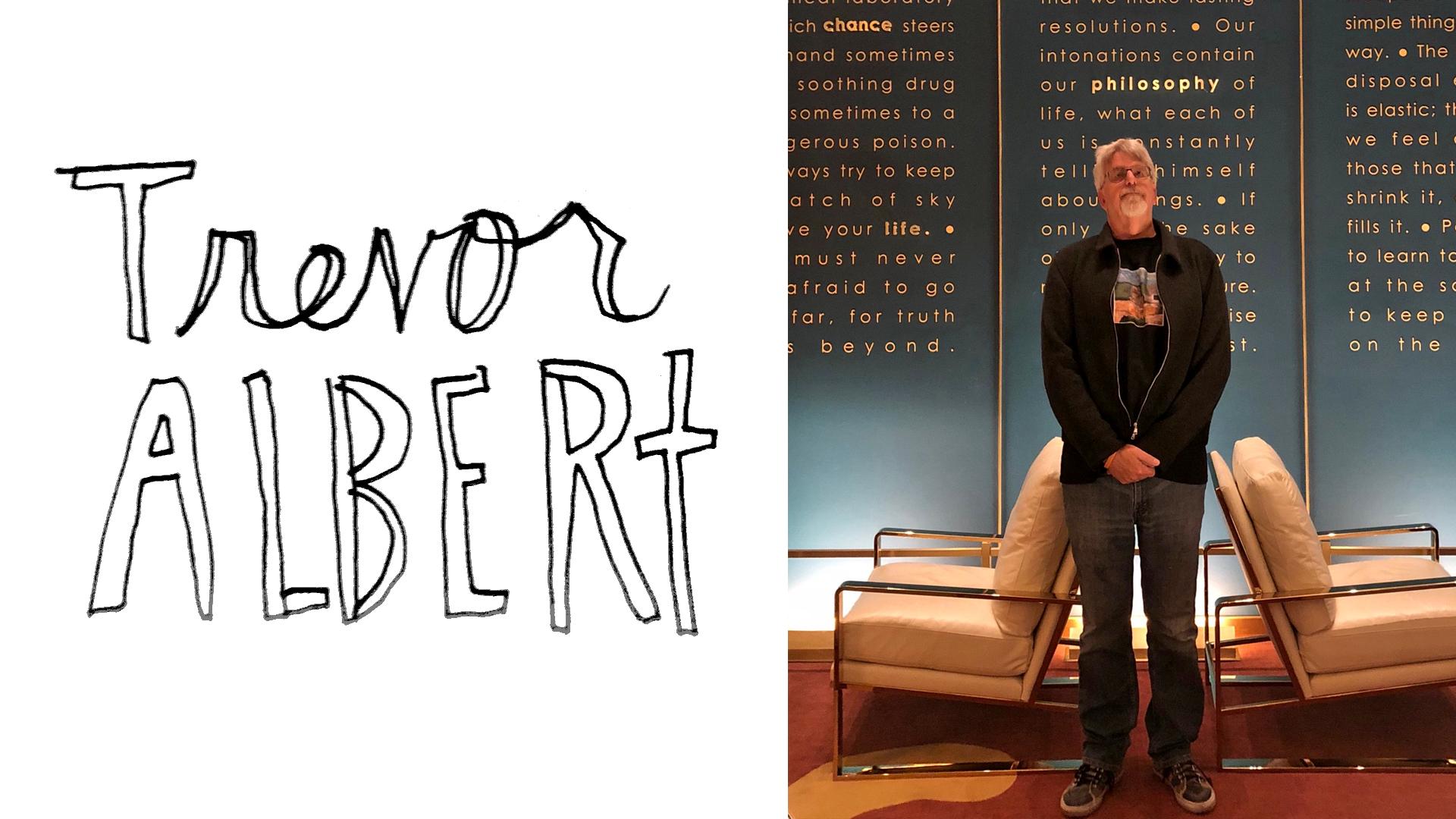 Episode 59: Trevor Albert — Room in the Trees