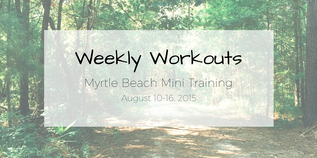 weekly-workouts-august-2015