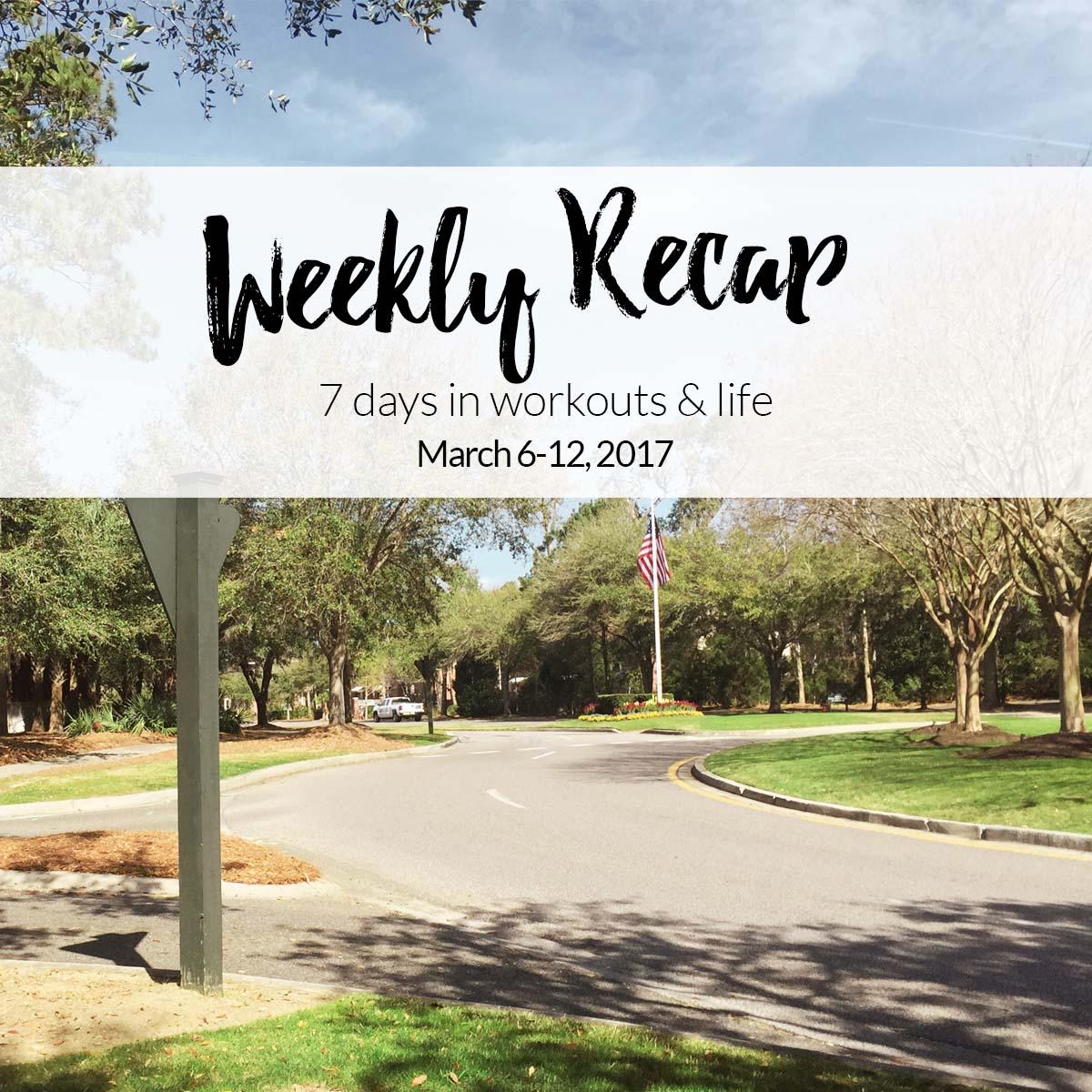 Weekly recap - march 6-12