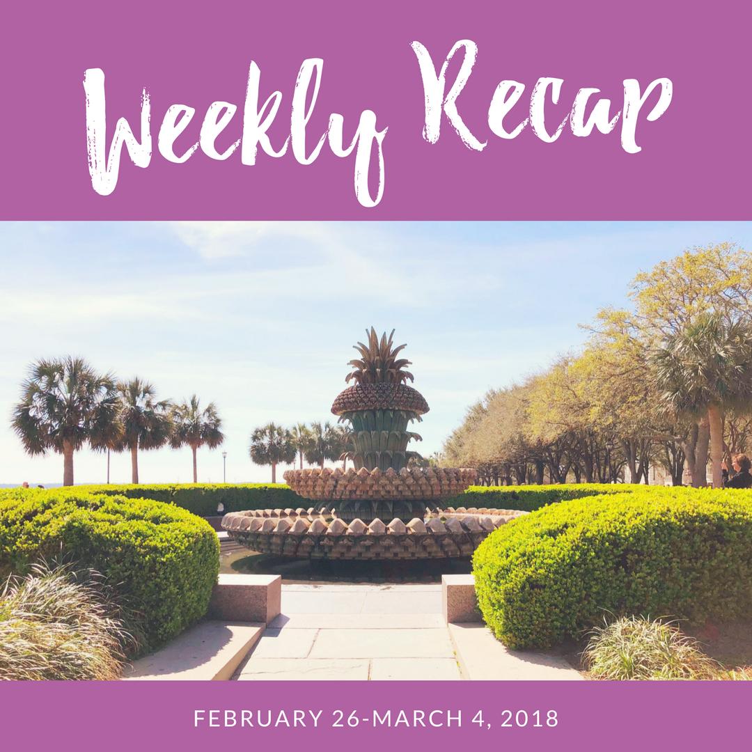 weekly recap 3/5-3/11
