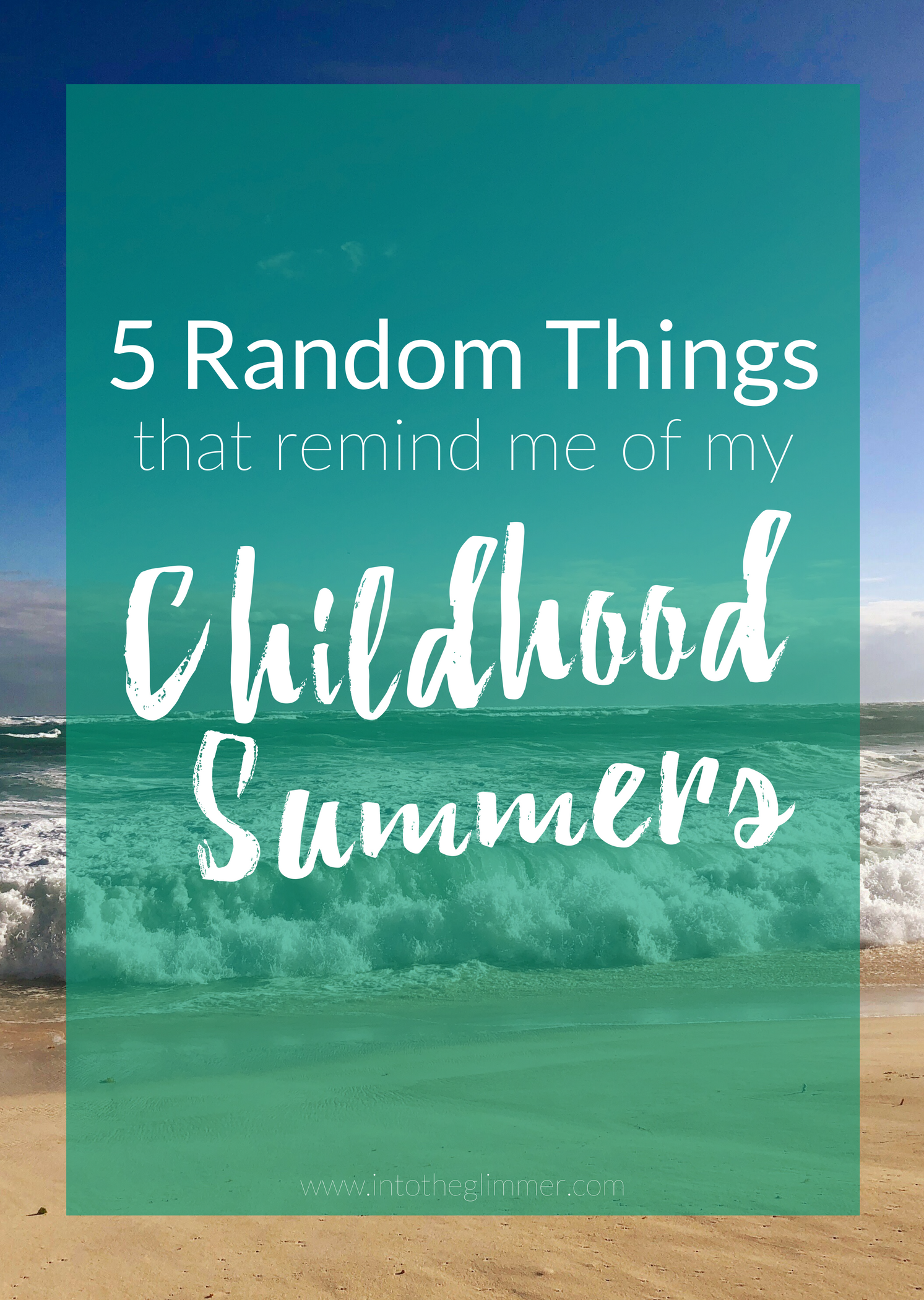 friday five - random things that remind me of childhood summers
