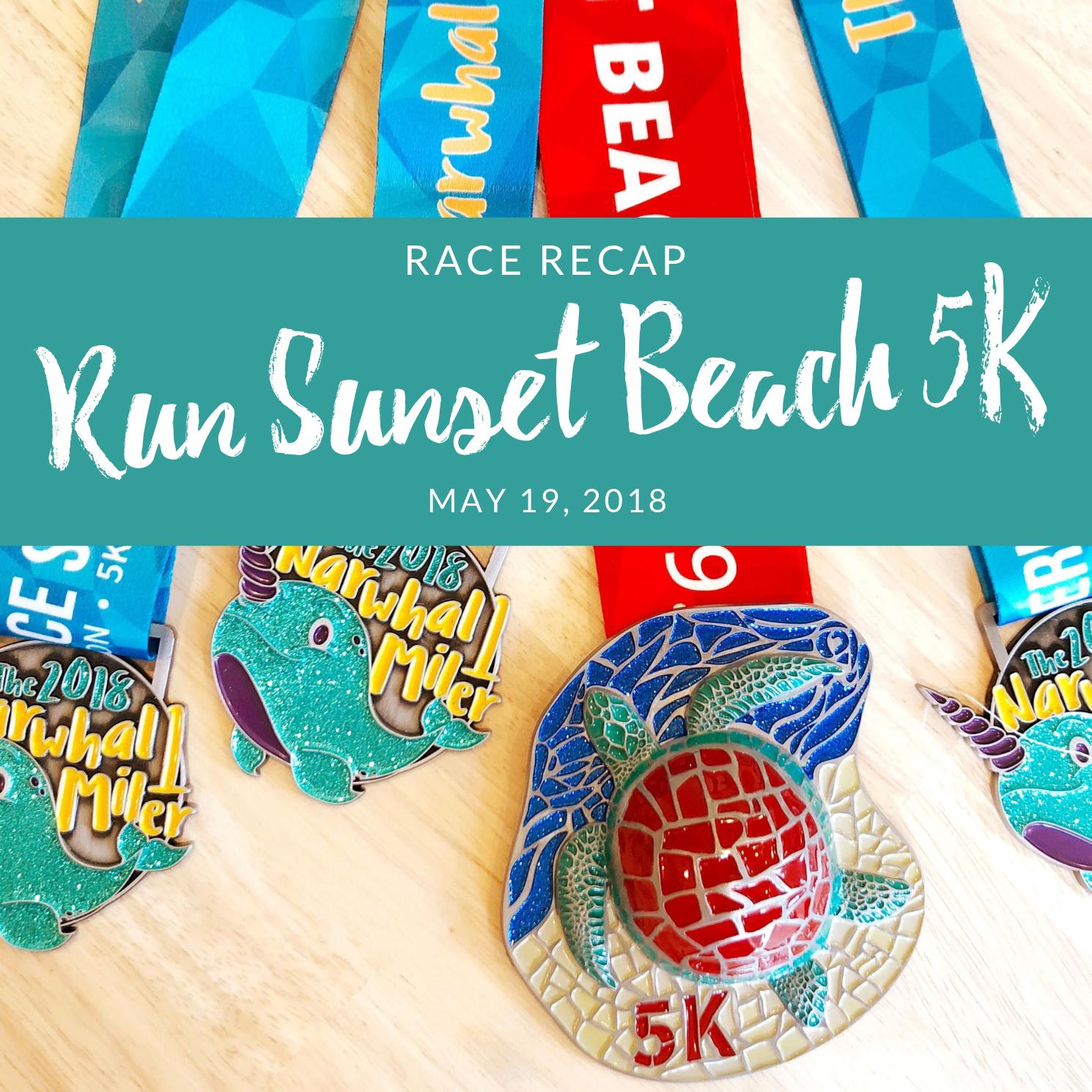 Race Recap Run Sunset Beach 5K