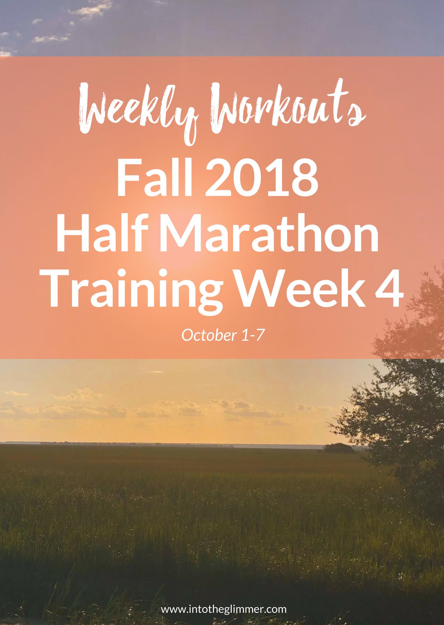 weekly recap fall 2018 half marathon training week 4