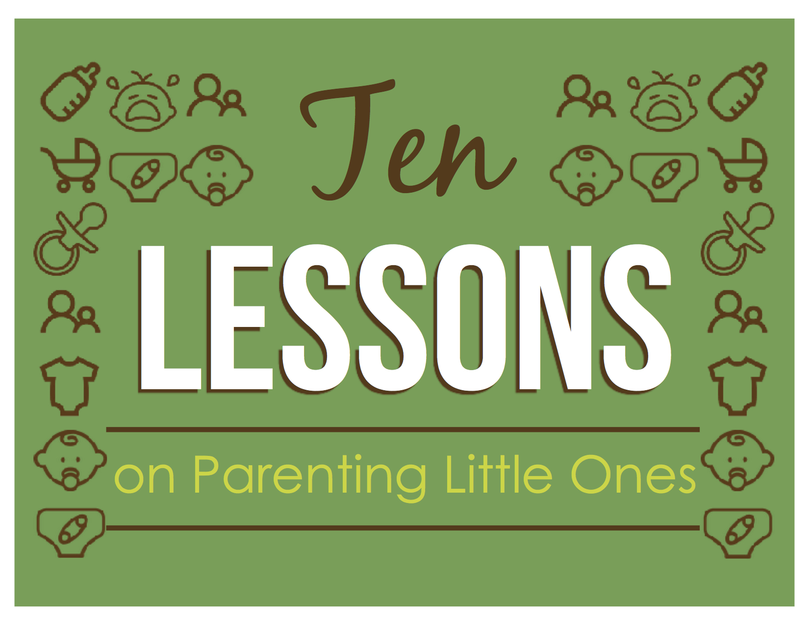 10 Lessons on Parenting.jpg
