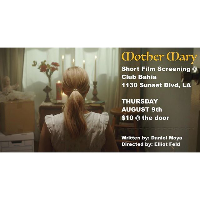Join us for an evening of cocktails and short films including our short MOTHER MARY! @ Club Bahia  THURSDAY AUGUST 9th @ 9PM Tickets @ the door $10 - get there early! . . . . . #shortfilms #thingstodoinla #shortfilmscreening #haunting #creepy #actress #losangles #filmmakers #filmmaking