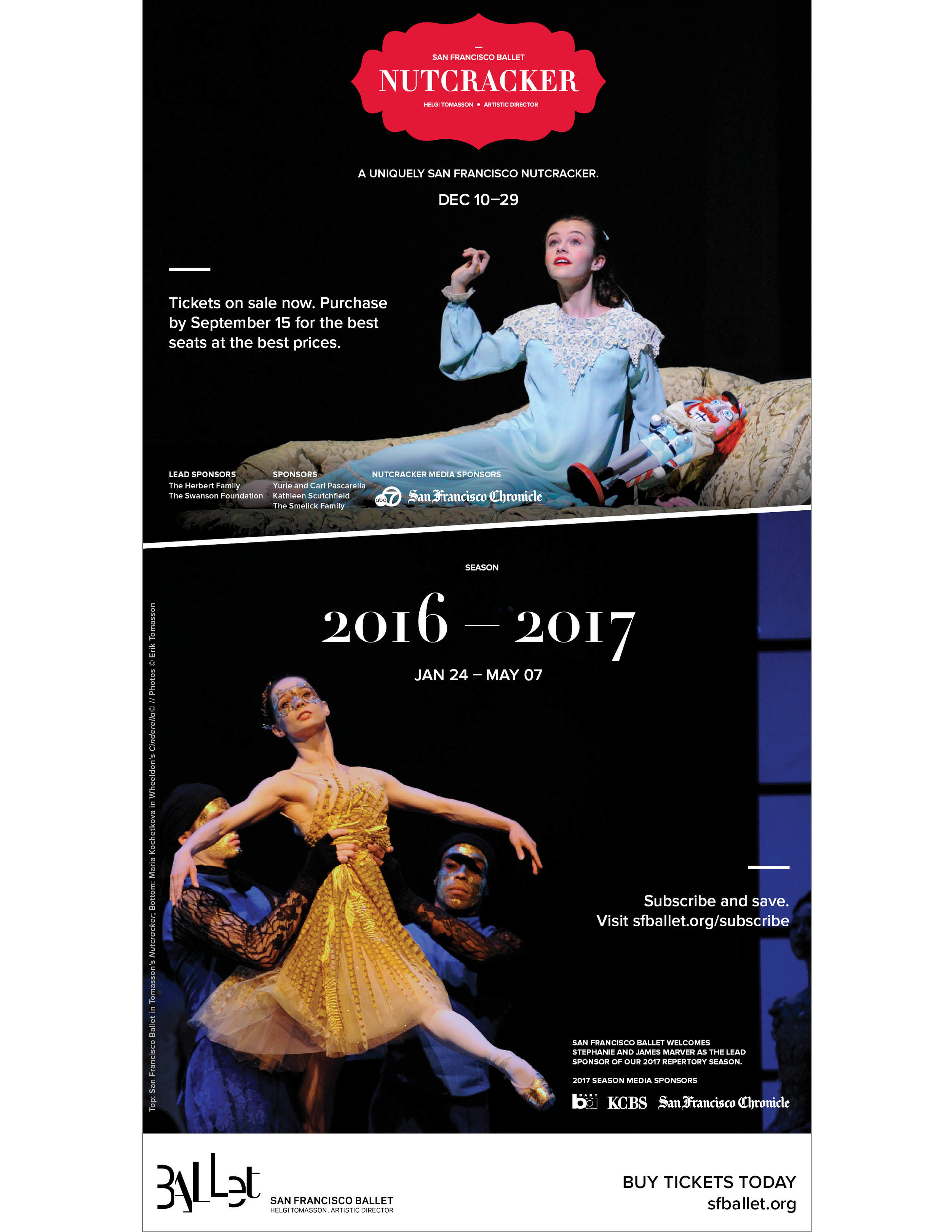 COMPANY: San Francisco Ballet  PROJECT: Print ad, appeared in NYT, SF Chronicle, SF Examiner, etc.   MY ROLE: Designed layout according to brand guidelines along with the marketing department.