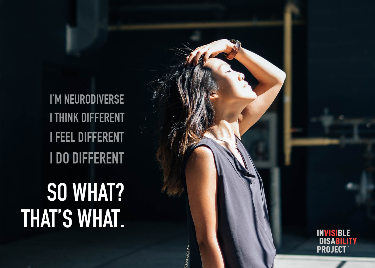 I'm neurodiverse. I think different. I feel different. I do different. So what? That's what.