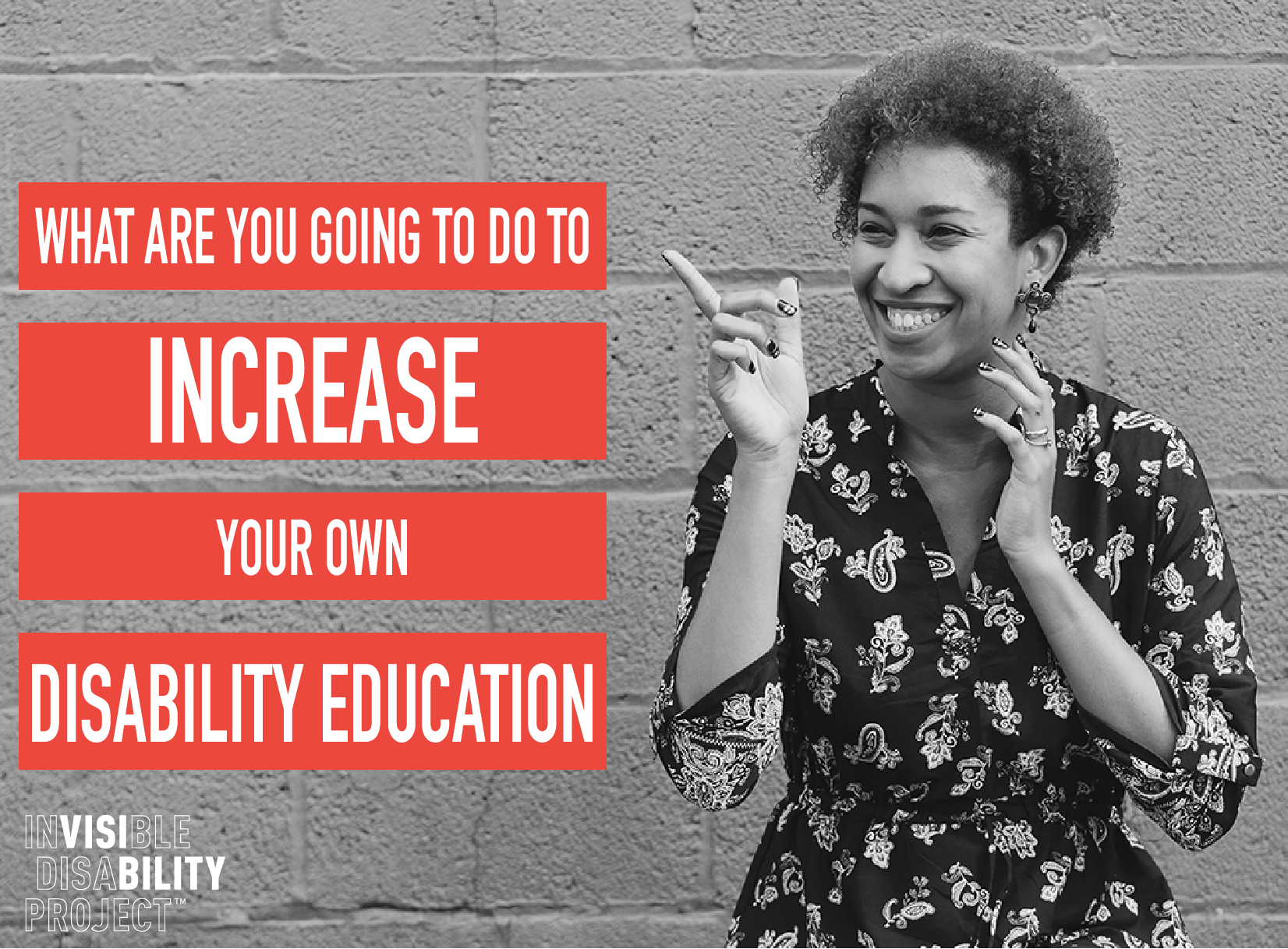 What are you going to do to increase your own disability education?