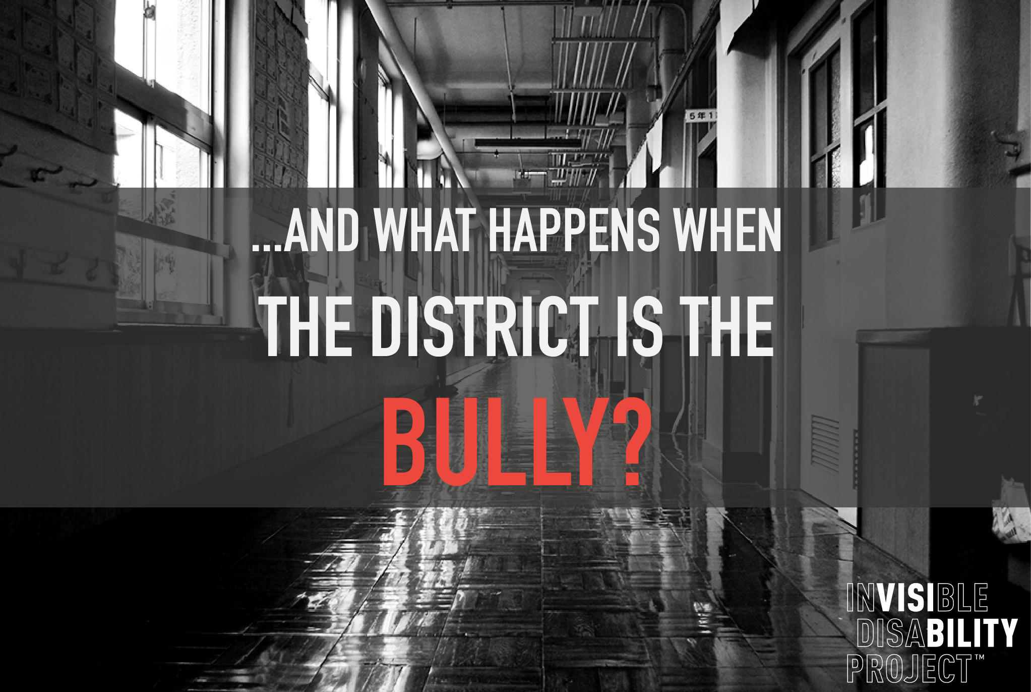 ... And what happens when the district is the bully?