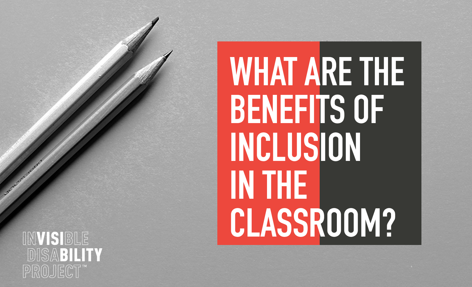 What are the benefits of inclusion in the classroom?