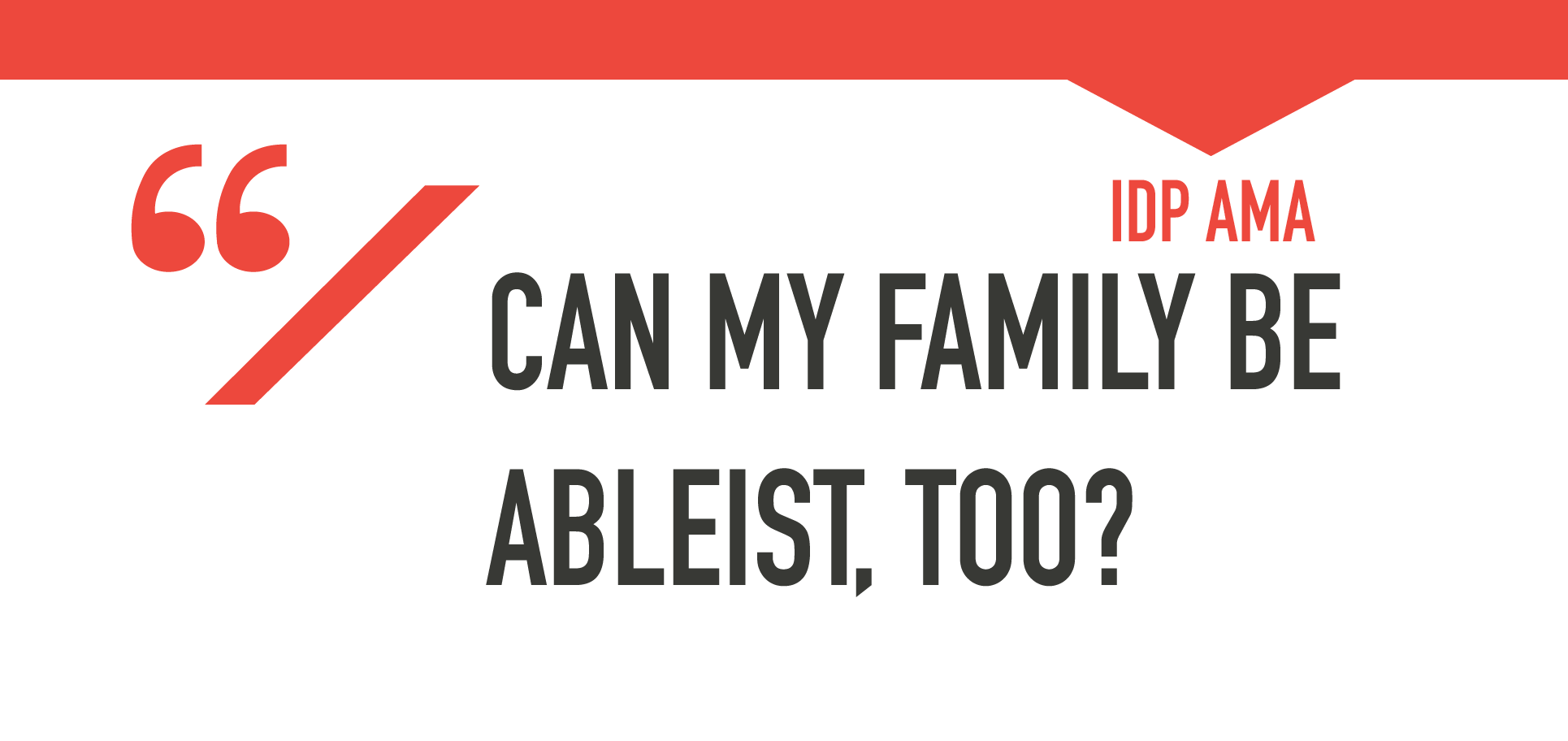 Ableist Family.png