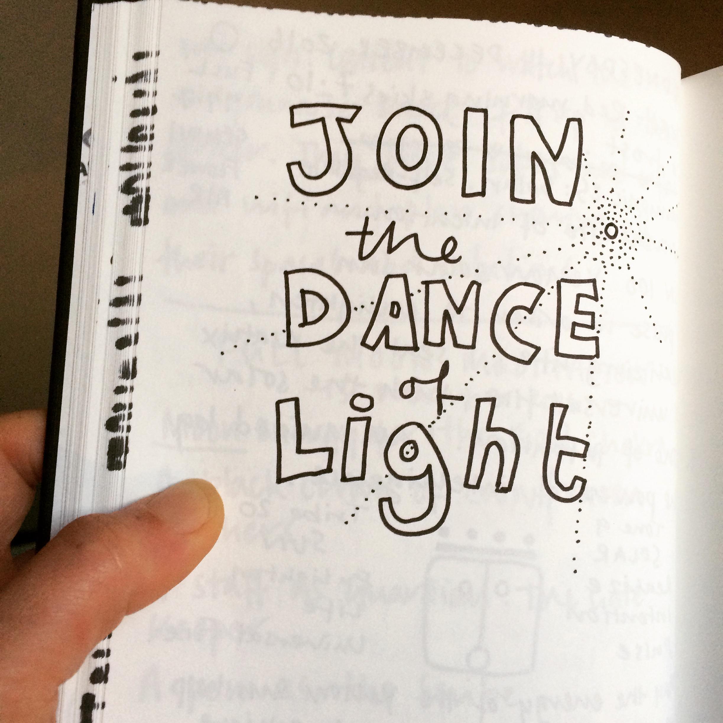 Join the dance of light.jpg