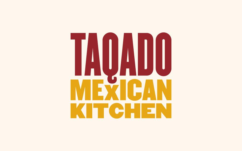 Taqado Mexican Kitchen Identity