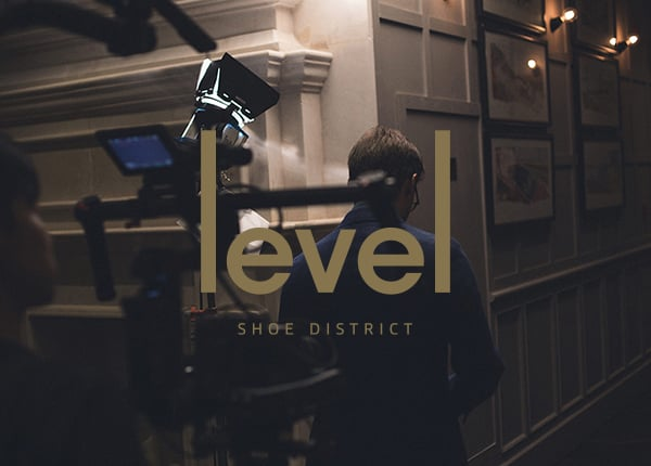 Level Shoe District Level Series  Advertising Campaign, Film, Creative Direction