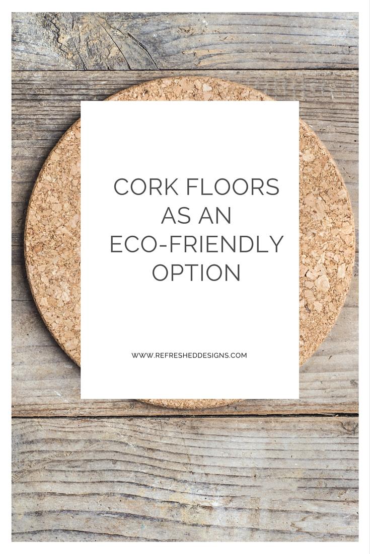 cork floors as an eco-friendly option