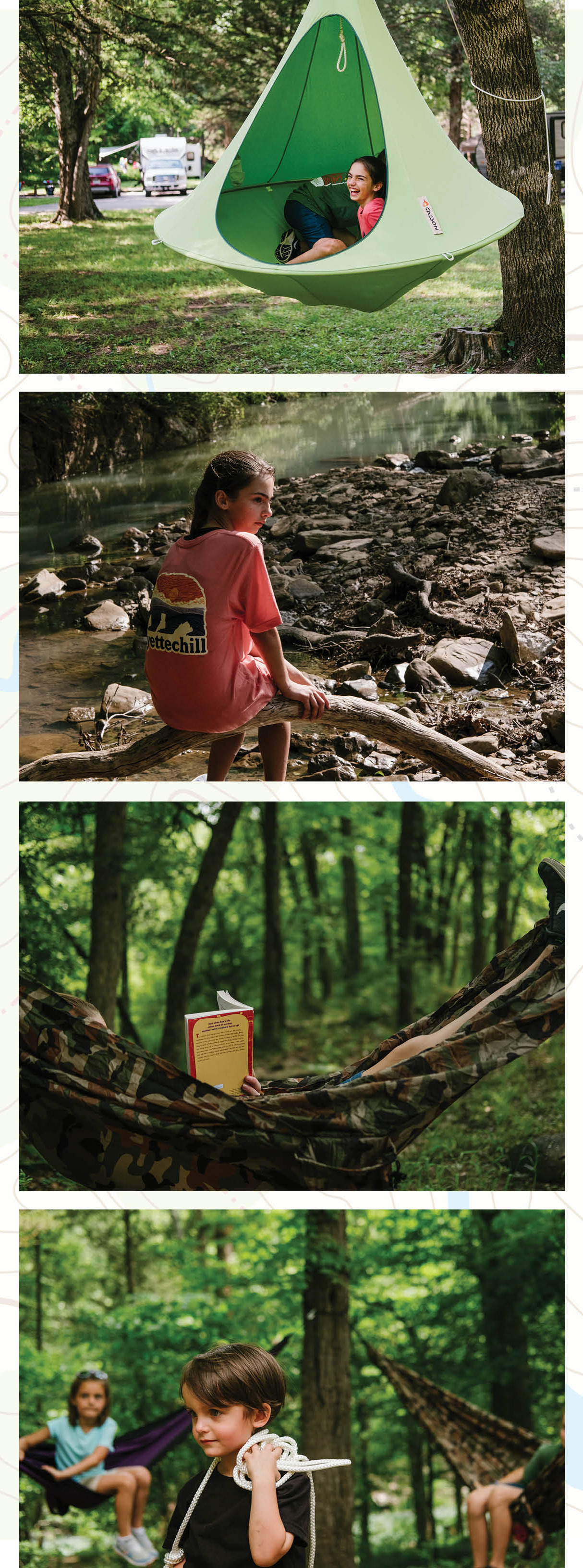From Top: Aven laughs after vaulting into the family's hanging Cacoon. Aven relaxes next to Lee Creek after a family hike. Sophia kicks back in one of the family's two hammocks with a book. The entire family pitched in to make camp, even two-year-old Beckett.